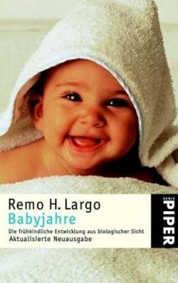 Babyjahre von Remo H. Largo